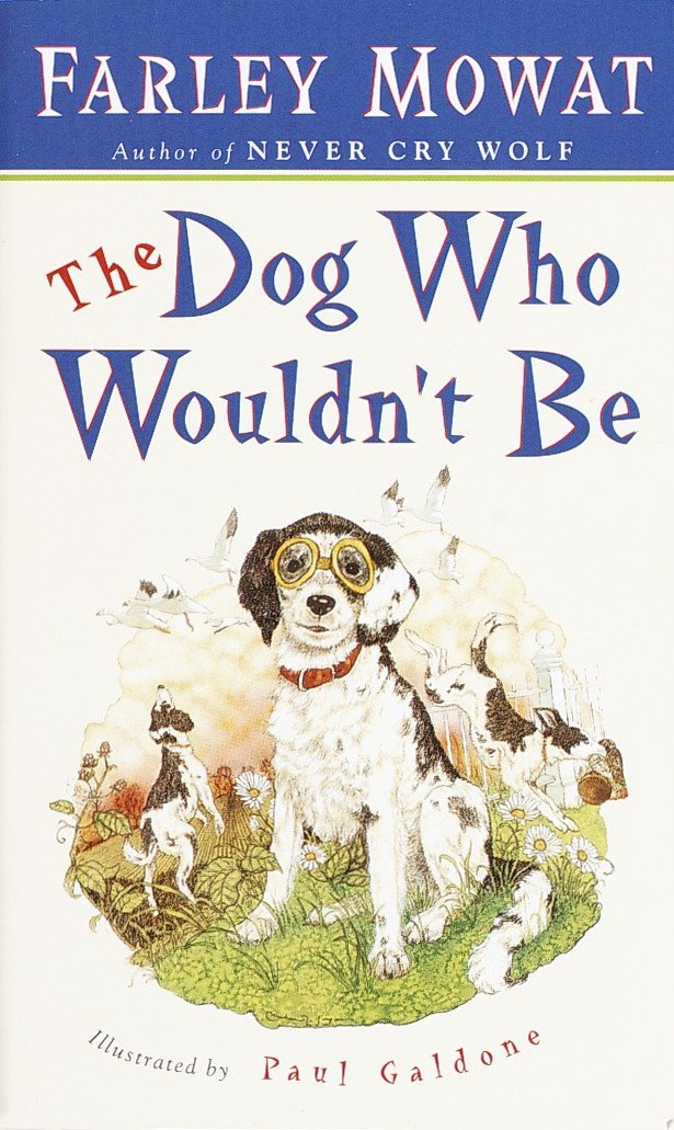 The Dog Who Wouldn't Be by Bantam Books