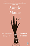 Auntie Mame: An Irreverent Escapade (Penguin Modern Classics)