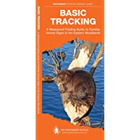 Basic Tracking: A Waterproof Folding Guide to Familiar Animal Signs in the Eastern Woodlands