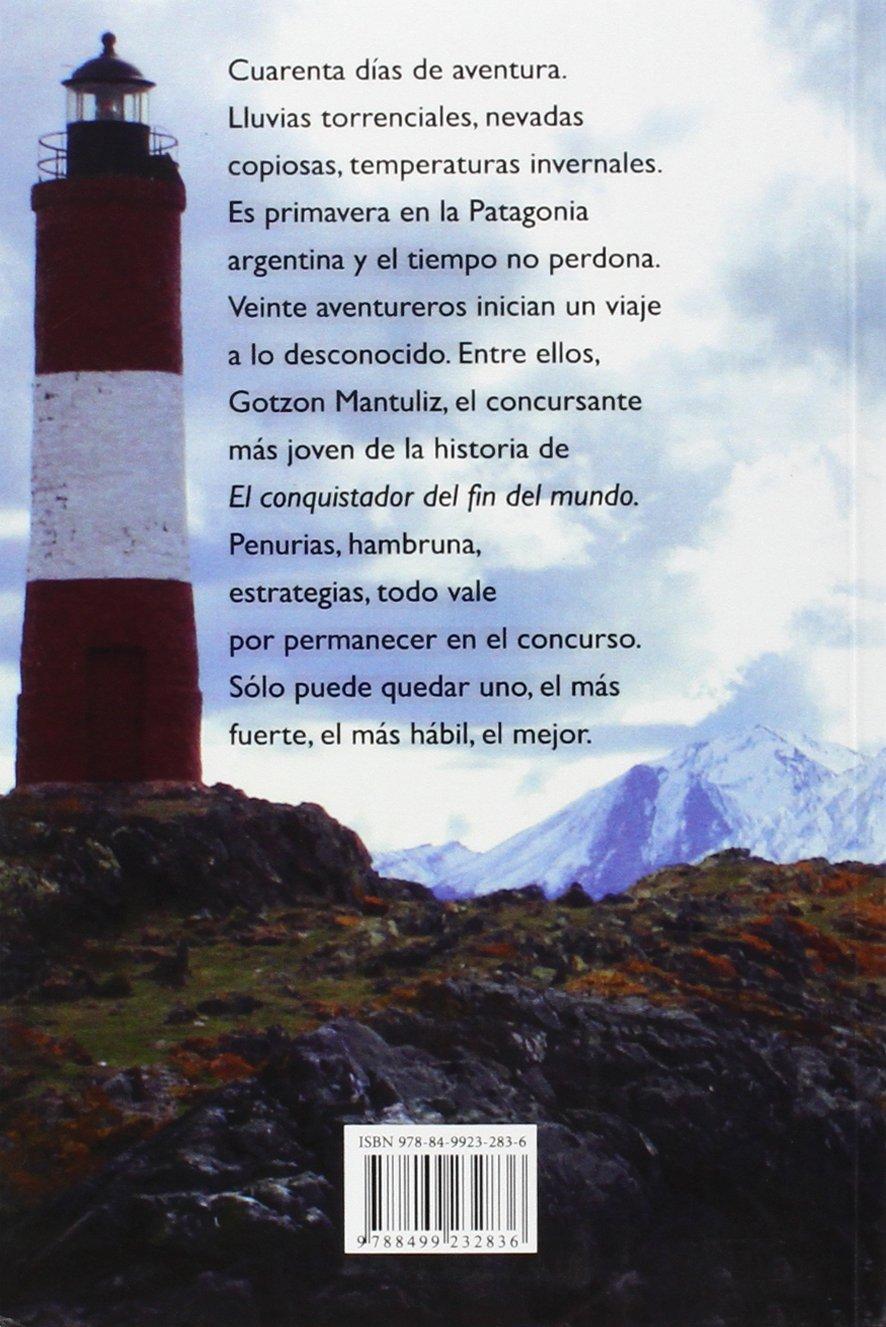 Gotzon Mantuliz. Diario De Un Conquistador 2ª Edición Autor ...