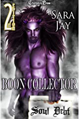 2nd Edition: The Boon Collector (Soul Debt) Kindle Edition