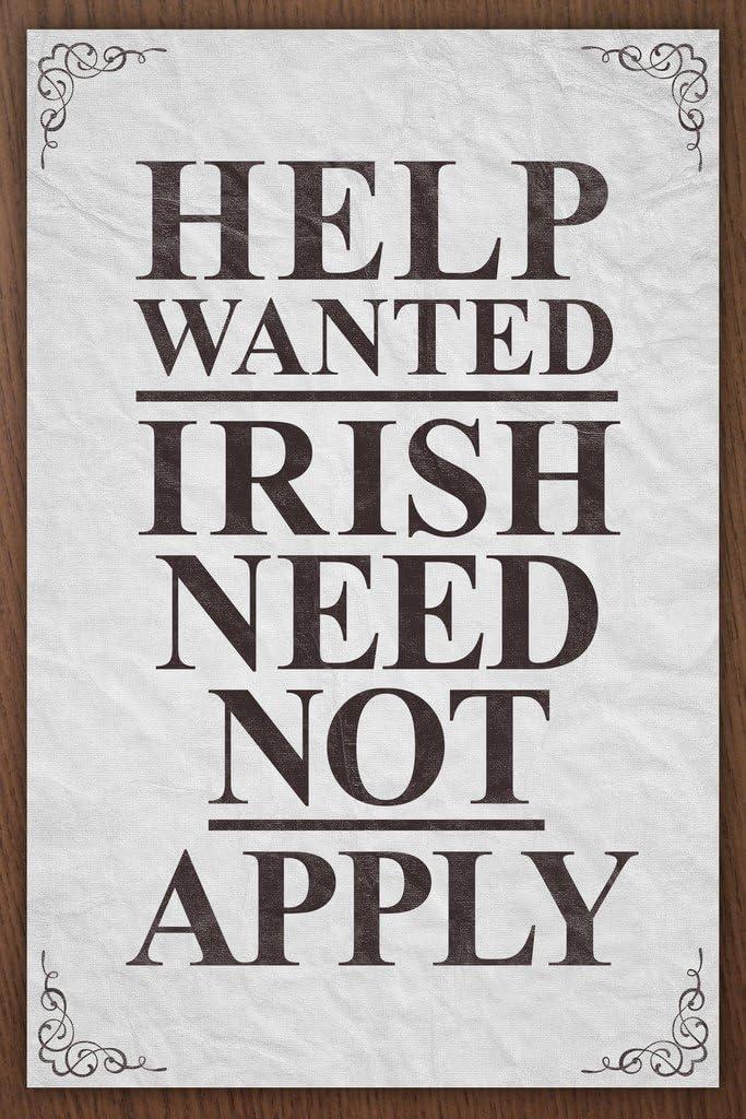 Help Wanted Irish Need Not Apply Vintage Sign Irish Pub Cool Wall Decor Art Print Poster 12x18