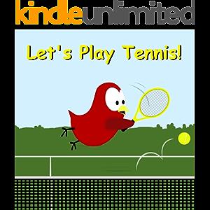 Let's Play Tennis! (Sammy Bird)