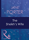 The Sheikh's Wife (Mills & Boon Modern) (Surrender to the Sheikh, Book 1)