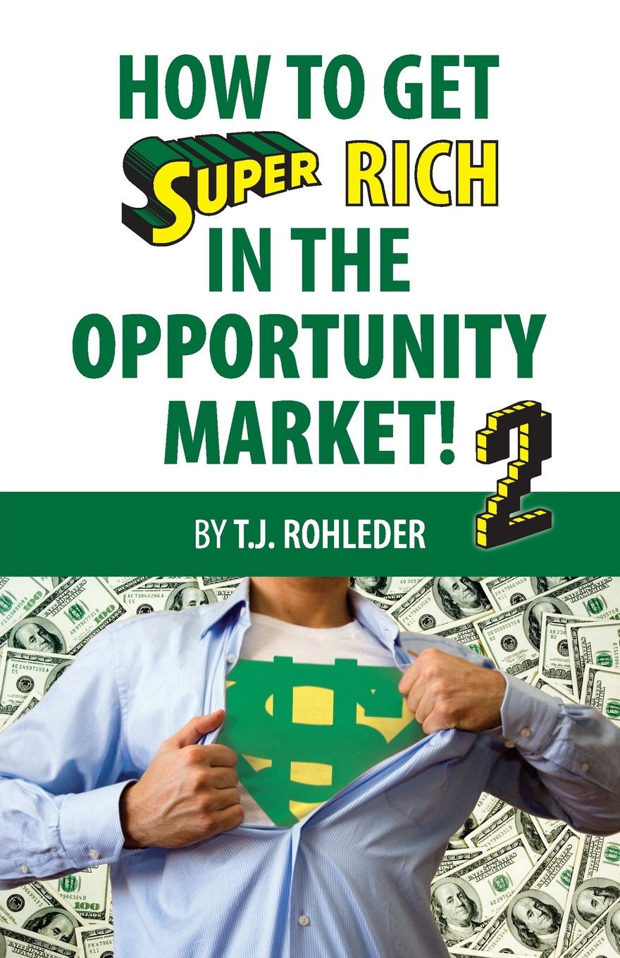 How to Get Super Rich in the Opportunity Market 2 PDF