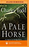 A Pale Horse (The Inspector Ian Rutledge Mysteries)