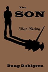 The SON Silas Rising Kindle Edition