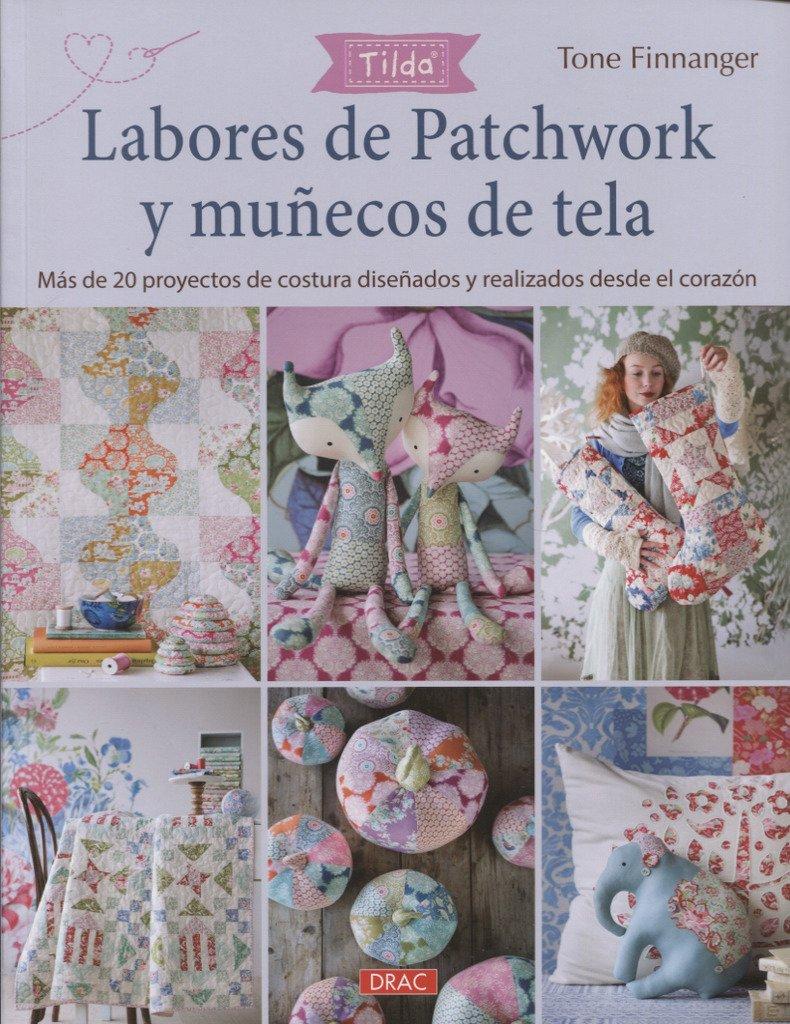 Tilda. Labores de Patchwork y muñecos de tela: Más d e20 ...