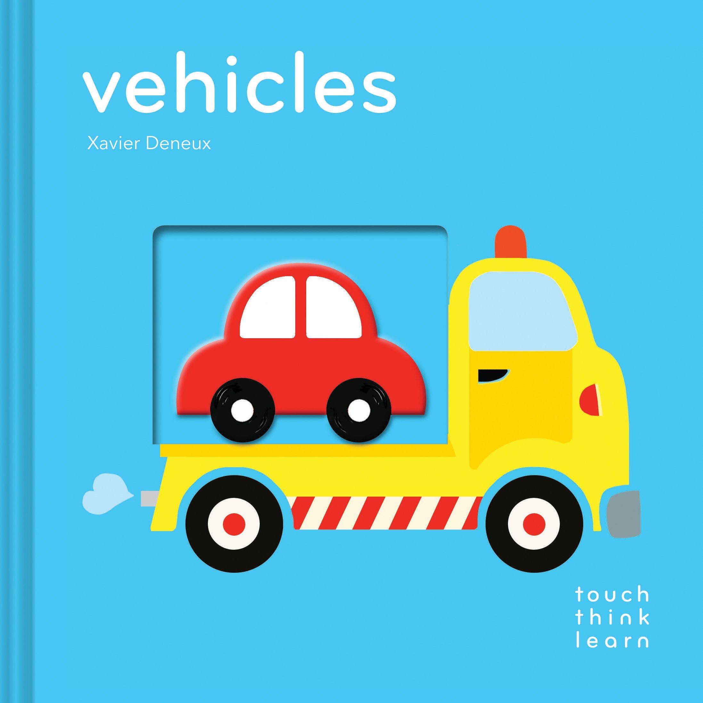 TouchThinkLearn: Vehicles: Xavier Deneux: 9781452145167: Amazon.com ...