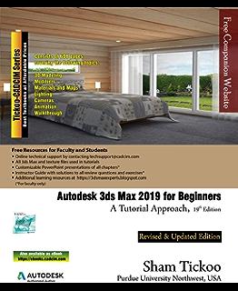 Amazon com: Autodesk 3ds Max 2019: A Comprehensive Guide, 19th
