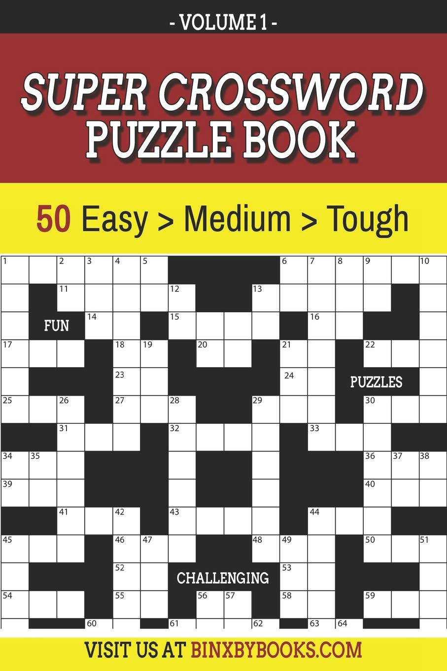 Amazon Com Super Crossword Puzzle Book Volume 1 50 Easy To Hard Puzzles For Adults 9781096242963 Furson Binxby Books