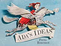 Ada's Ideas: The Story Of Ada Lovelace The