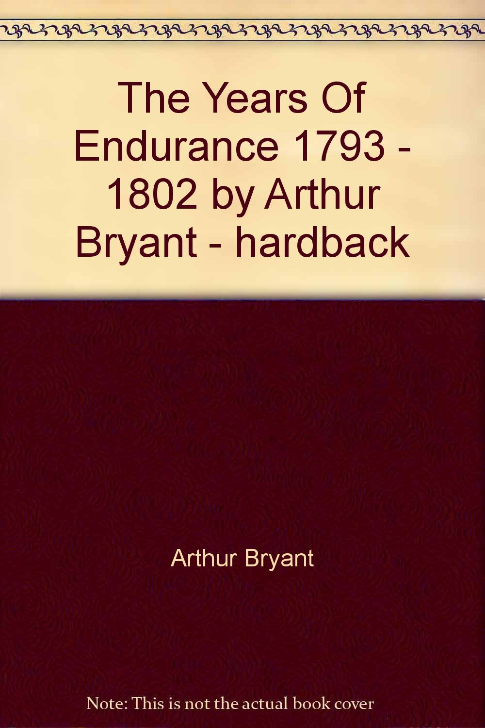 The Years of Endurance: 1793-1802