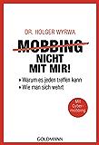 Mobbing - nicht mit mir!: Warum es jeden treffen kann - Wie man sich wehrt - Mit Cybermobbing (German Edition)