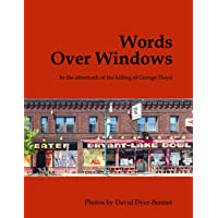 Image for Words Over Windows: In the aftermath of the killing of George Floyd