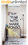 My Year with Marie Kondo: A Magical Year of Tidying Up