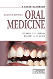 Oral Medicine, Second Edition (Medical Color Handbook Series)
