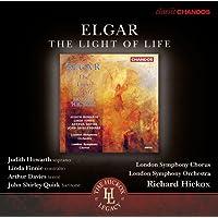 Elgar: The Light Of Life [Chandos: CHAN 10726 X] [Judith Howarth/ Linda Finnie/ Arthur Davies/ John Shirly-Quirk/ London Symphony Chorus/ London Symphony Orchestra/ Richard Hickox]