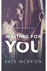 Waiting for You (Indigo Book 2) Kindle Edition