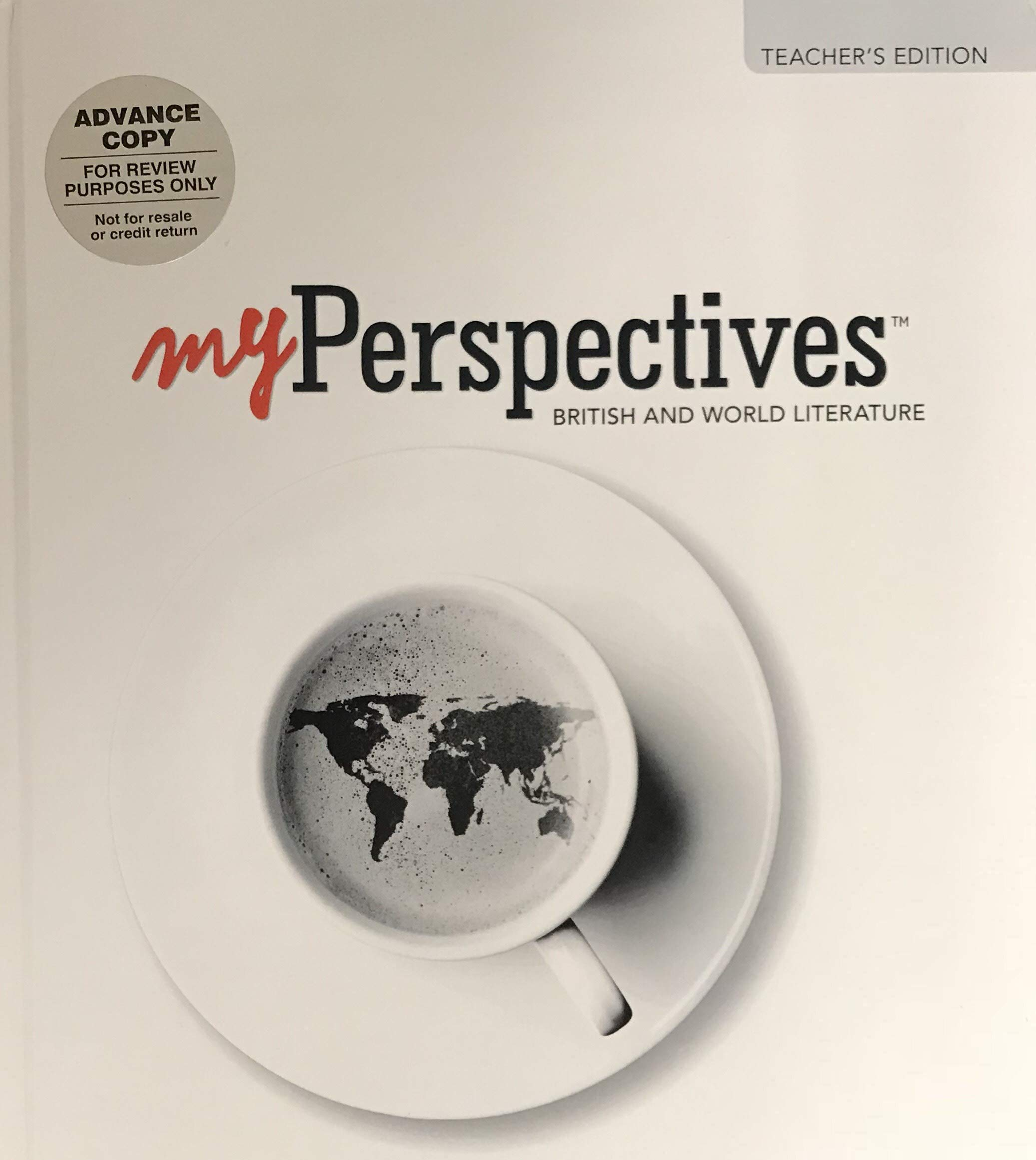 My Perspectives: British and World Literature, Teacher's Edition, Grade 12, Units 1-6, 9780133338713, 0133338711, 2017 PDF