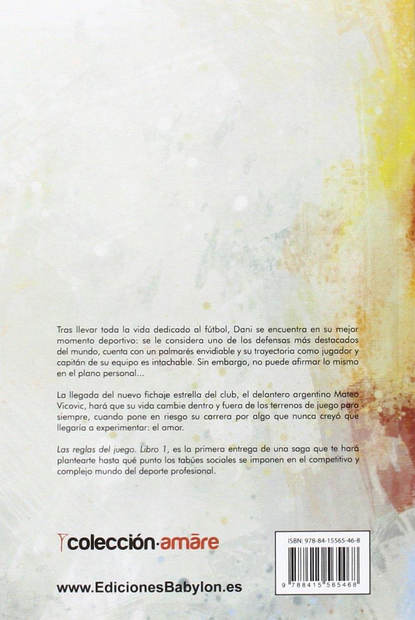 Las Reglas Del Juego 1 Nisa Arce 9788415565468 Amazon Com Books