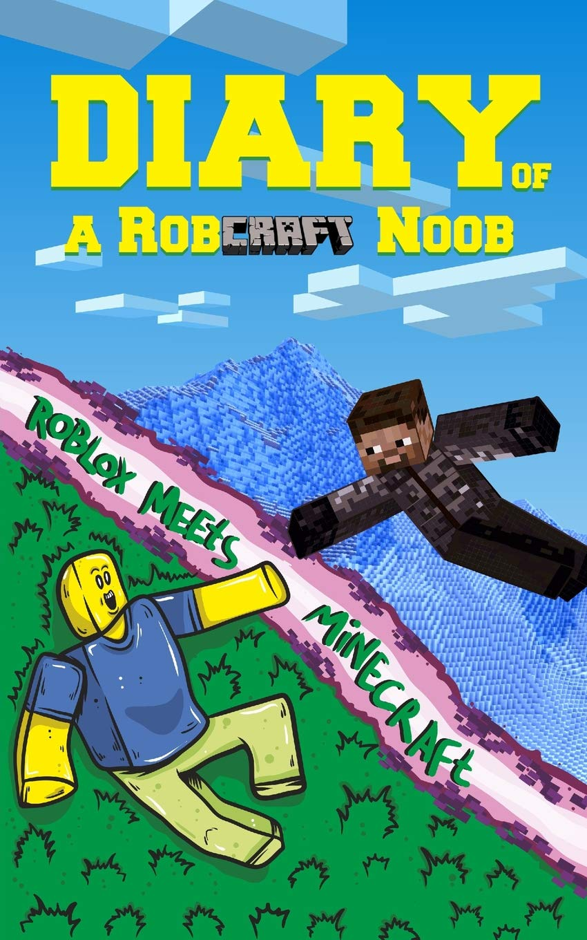 Diary Of A Robcraft Noob Roblox Meets Minecraft Kid Robloxia