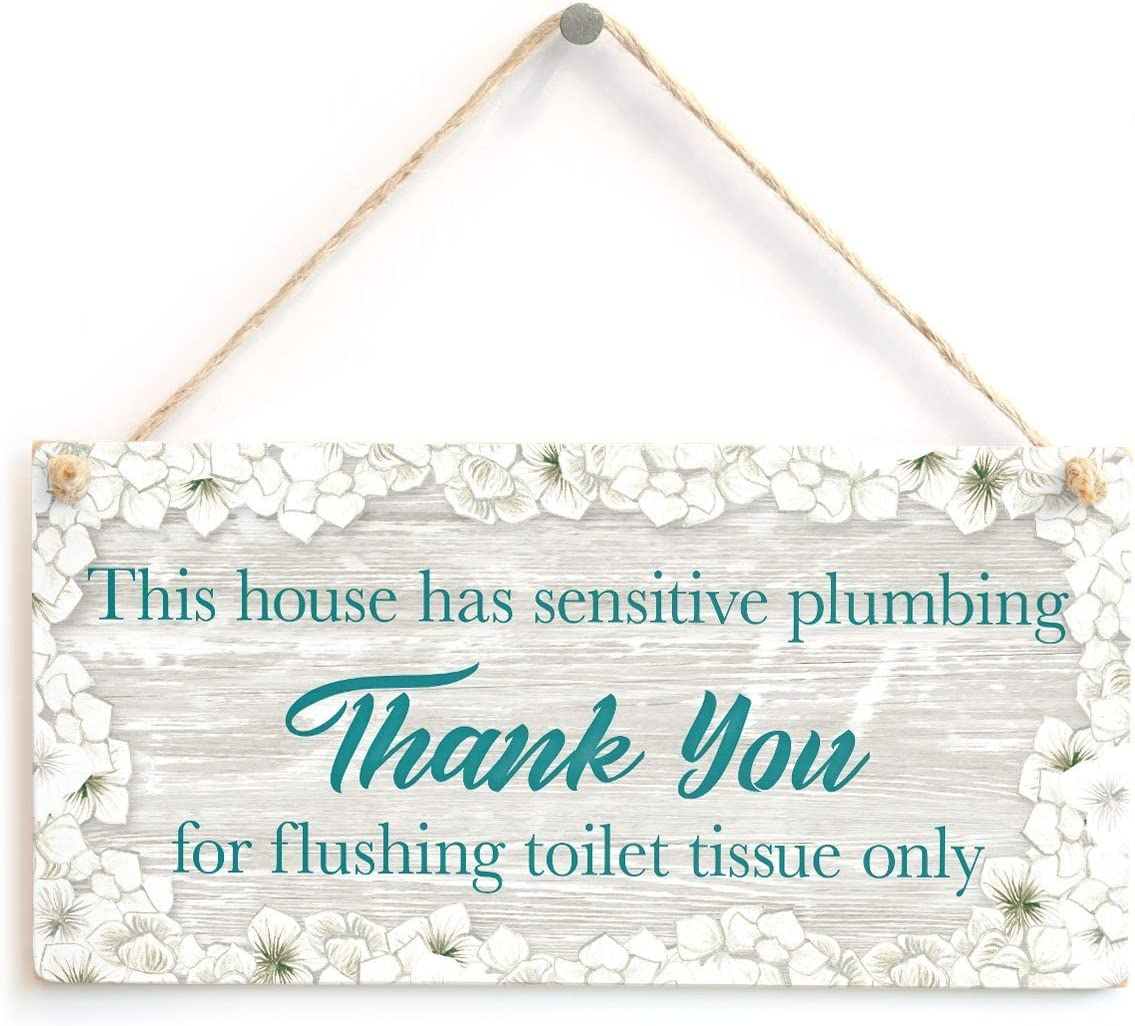 """This House has Sensitive Plumbing Thank You for Flushing Toilet Tissue only - Septic Tank Notice Plaque for W.C Wooden Hanging Sign 8"""" X 12"""""""