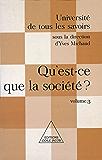 Qu'est-ce que la société ?: (Volume 3)