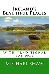Ireland's Beautiful Places: With Traditional Sayings Paperback
