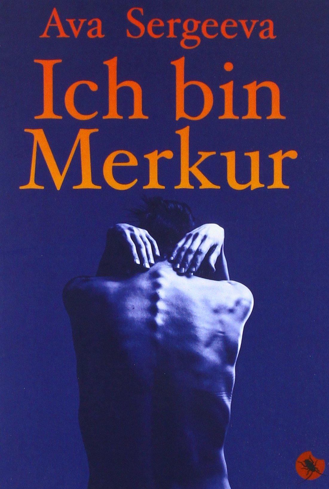 Ich bin Merkur: Roman (Edition Periplaneta)
