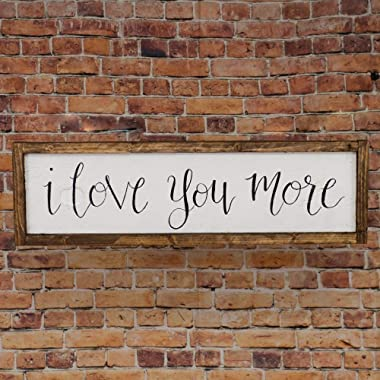 I love you more sign, Rustic wood Anniversary gift, Framed wedding decor, Rustic wedding Gift, Farmhouse Style wall decor