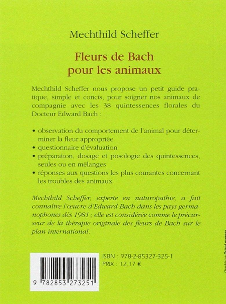 Fleurs De Bach Pour Les Animaux Amazon Ca Mechthild Scheffer Books