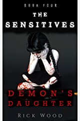 Demon's Daughter (The Sensitives Book 4) Kindle Edition