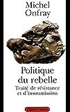 Politique du rebelle (essai français)
