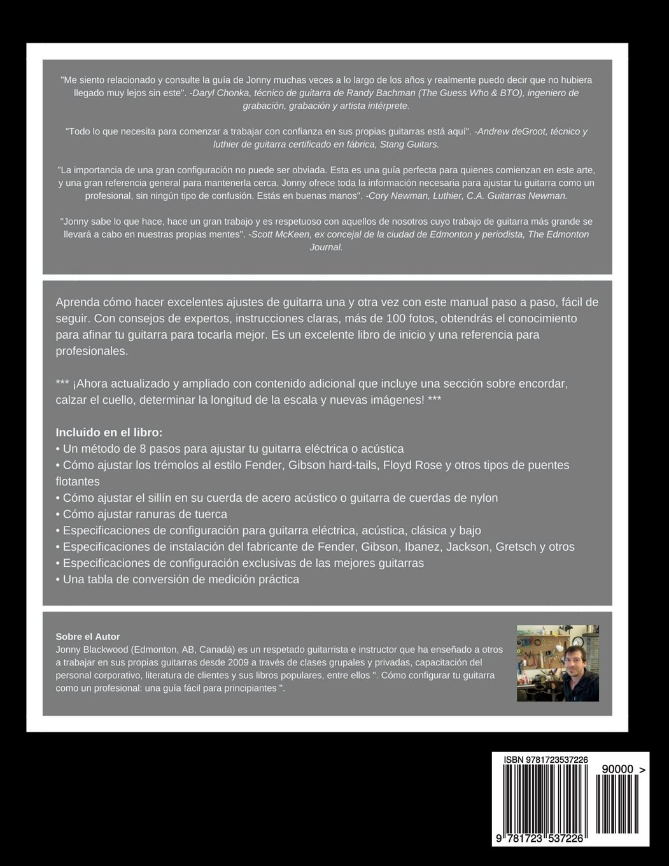 Como Ajustar Tu Guitarra Como Un Profesional: Guia Facil Para Principiantes (SPANISH EDITION): Jonny Blackwood: 9781723537226: Amazon.com: Books