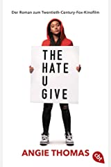 The Hate U Give: Der Roman zum Film (German Edition) Kindle Edition