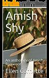 Amish Shy: An anthology of Amish Romance