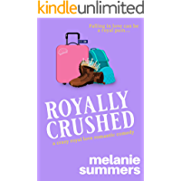 Royally Crushed (Crazy Royal Love Romantic Comedy Book 1) (English Edition)