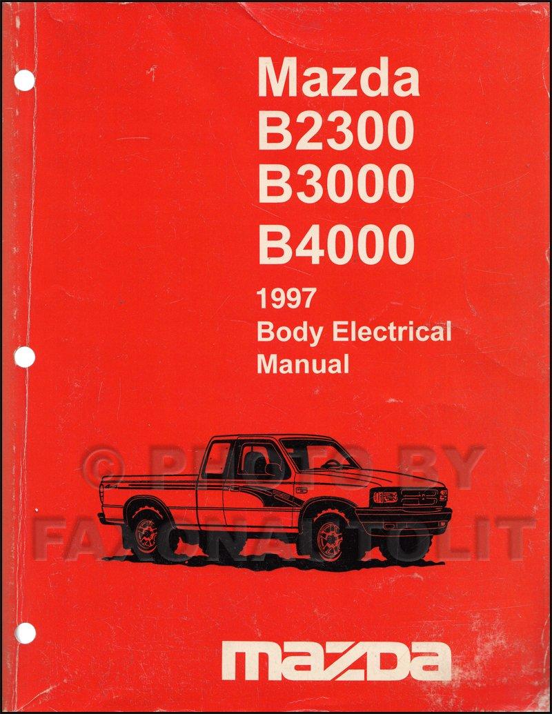 1997 Mazda Truck Body Electrical Troubleshooting Manual Original B2300  B3000 B4000: Mazda: Amazon.com: Books