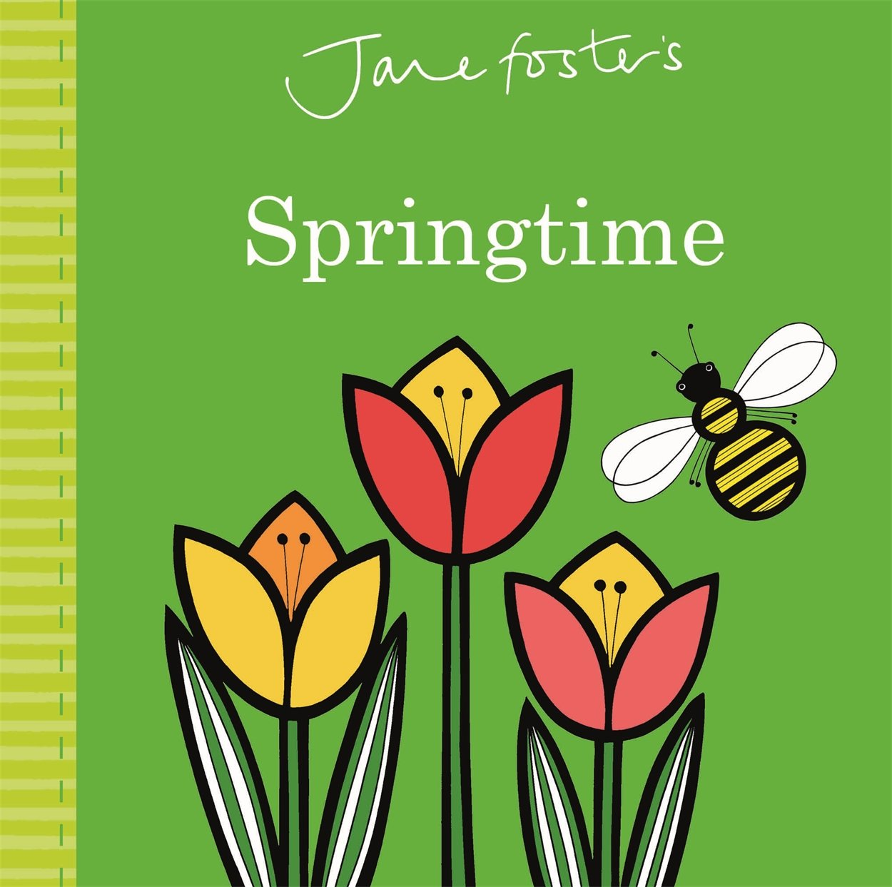 Jane Foster's Springtime (Jane Foster Books)
