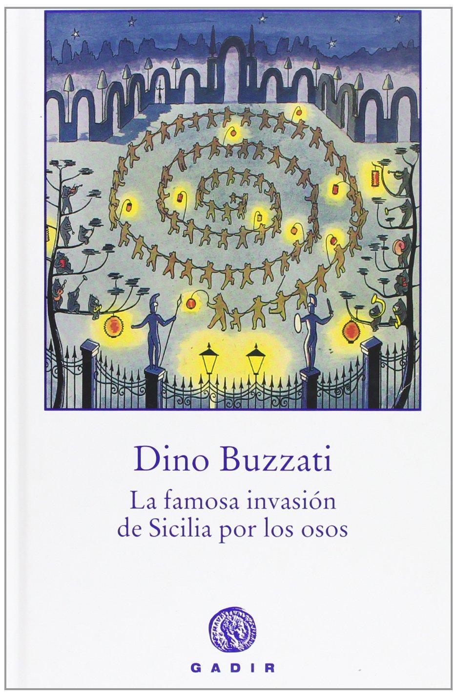 La famosa invasion de Sicilia por los osos / The famous invasion of Sicily  by bears : Buzzati, Dino: Amazon.com.mx: Libros