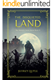 The Disquieted Land (The Memory Stone Series Book 5)