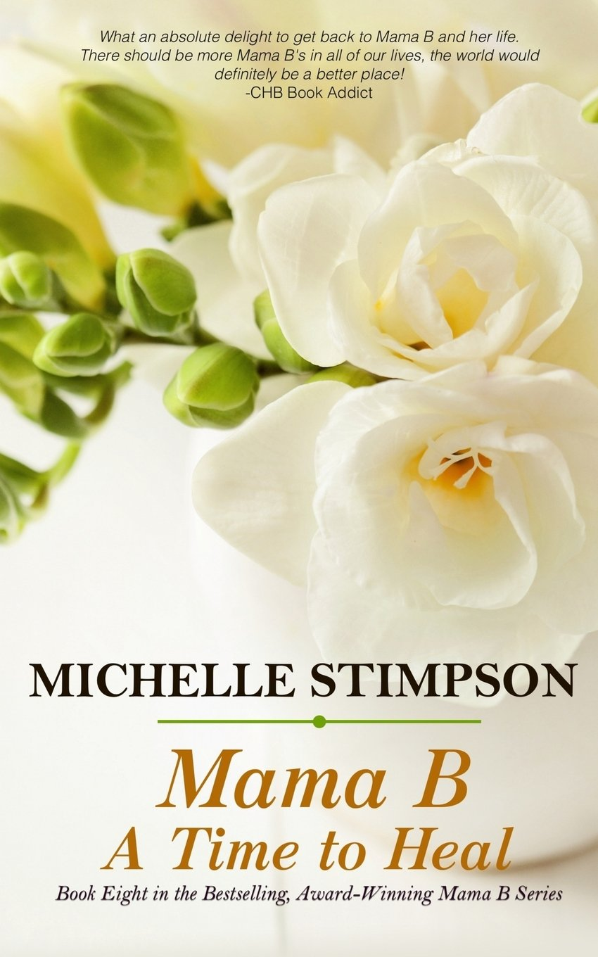 Download Mama B: A Time to Heal (Volume 8) pdf