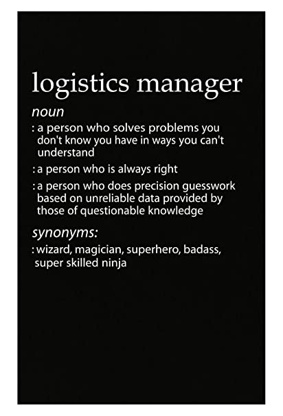 Amazon com: Logistics Manager Profession Meaning Funny Gift - Poster