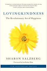 Lovingkindness: The Revolutionary Art of Happiness Kindle Edition