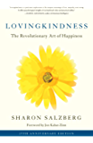 Lovingkindness: The Revolutionary Art of Happiness