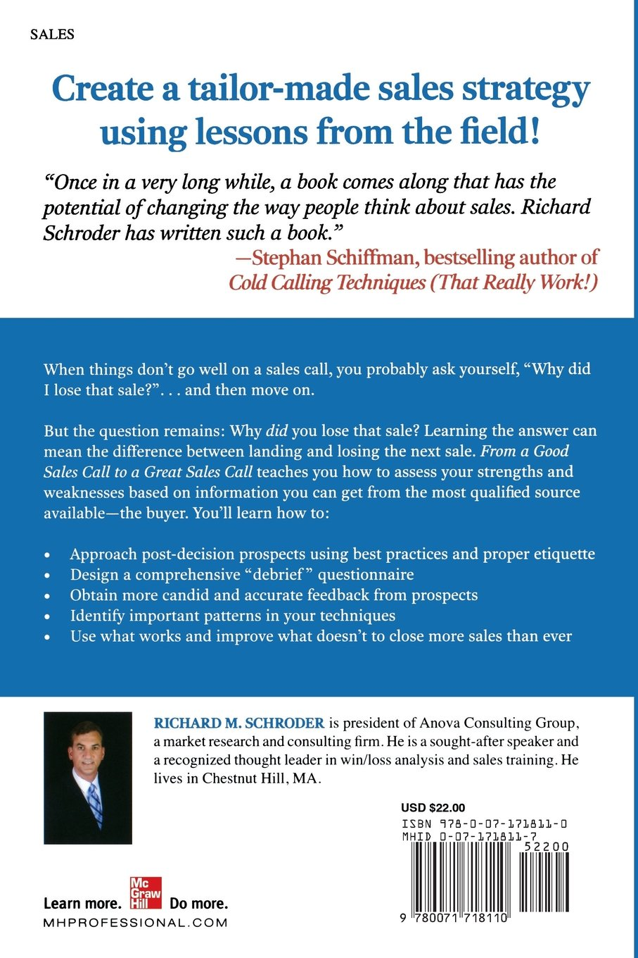 From a Good Sales Call to a Great Sales Call: Close More by Doing What You Do Best