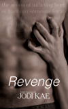 Revenge (Saved by Love Book 4)