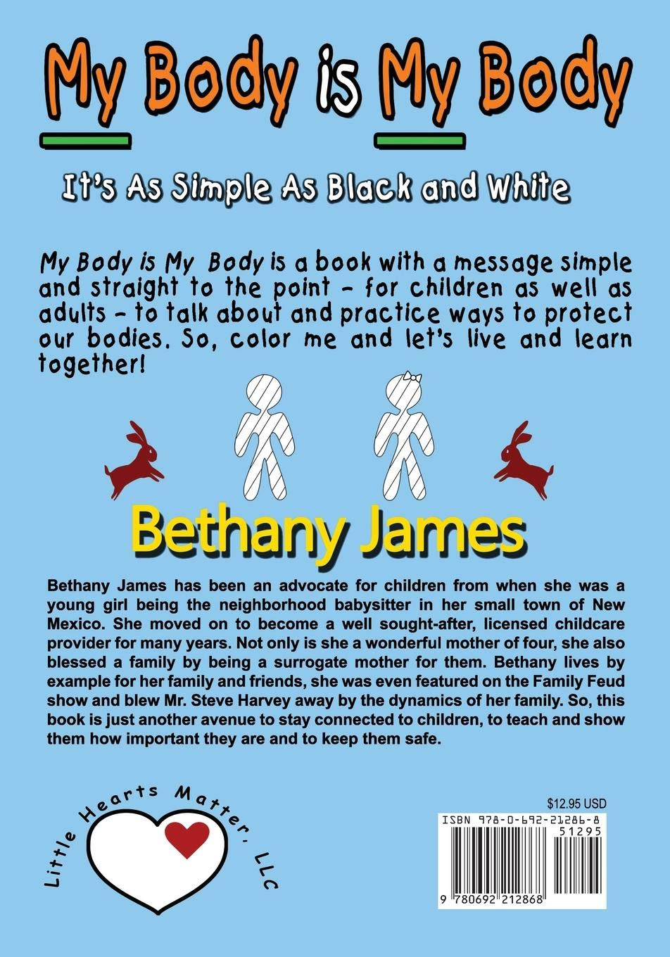 My body is my body its as simple as black and white bethany james 9780692212868 amazon com books
