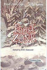 Frost Zone Zine 2 Winter 2020/21 Paperback